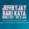 JEFFRY JAY - DARI KATA