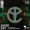 Yellow Claw - Good Day ft. DJ Snake (3l3ctronic & Jazzam Chill Remix) *PLAYED BY NICKY ROMERO*