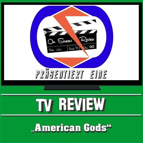 TV-Review: American Gods (German/Deutsch)