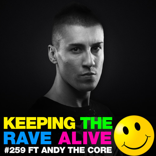 KTRA Episode 259 feat. Andy The Core