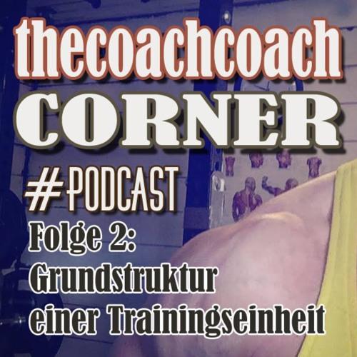 Folge 2: Grundstruktur einer Trainingseinheit
