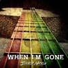 When Im Gone - Junior Maile