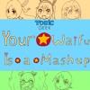 Your Waifu Is A Mashup