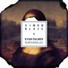 Simon Blaze - Burn Mona Lisa (feat. Kyan Palmer)