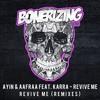 Ayin & AAfrAA feat. KARRA - Revive Me (Sansixto & Kuaigon Remix) Out Now!