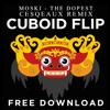 Cover Mp3 Moksi - The Dopest (Cesqeaux Remix) [CUBOID FLIP]