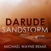 Darude - Sandstorm (Michael Wayne Remix) [FREE DL]