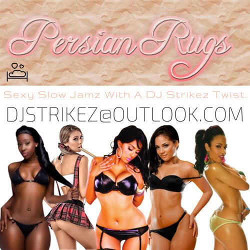 #PersianRugs Sexy Slow Jamz Mix!