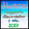 Alvaro - Reggaeton, Electrolatino y mas... 2017 (link descarga dentro)