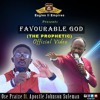 FAVOURABE GOD BY OSE PRAIZE FT. APOSTLE JOHNSON SULEMAN {PROPHETIC}