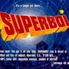 SuperBoi - 10 - Jeg Vil Ha' Din Hat (Operaen 1998)