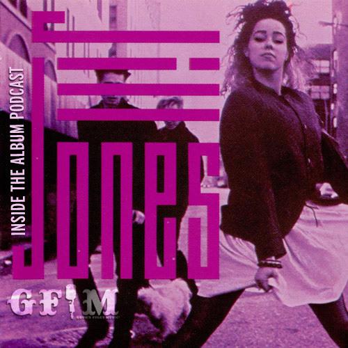 GFM Inside The Album Podcast Jill Jones