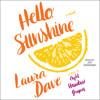 HELLO, SUNSHINE Audiobook Excerpt