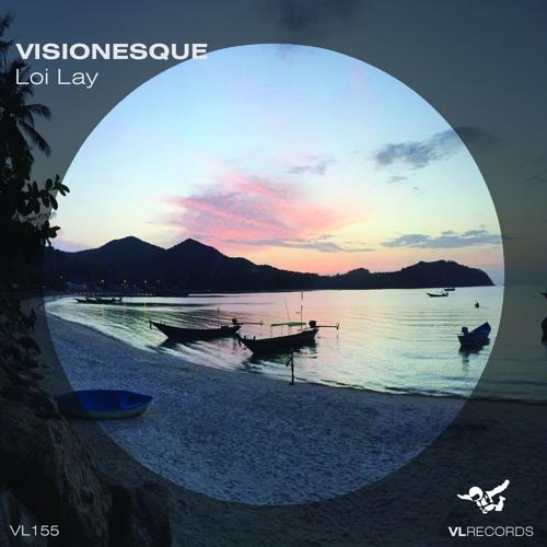 VL157 - Visionesque - Loi Lay [Preview]