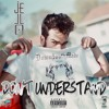 Don't Understand (Prod. ERRE)