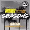 Shaggy Feat. OMI & Mastiksoul - Seasons (Da Costa AfroDrum Island Refix)[BUY = Download Free]