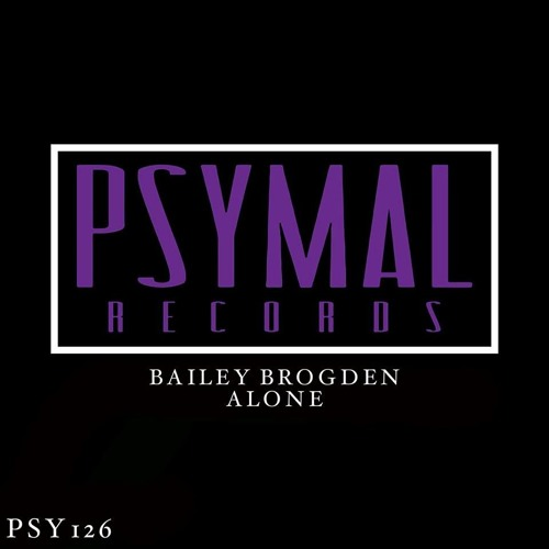 Alone (Original Mix) [PSYMAL RECORDS] Out Now!