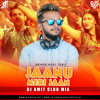 Download Jaanu Meri Jaan (Behen Hogi Teri) - DJ Amit Club Mix Mp3