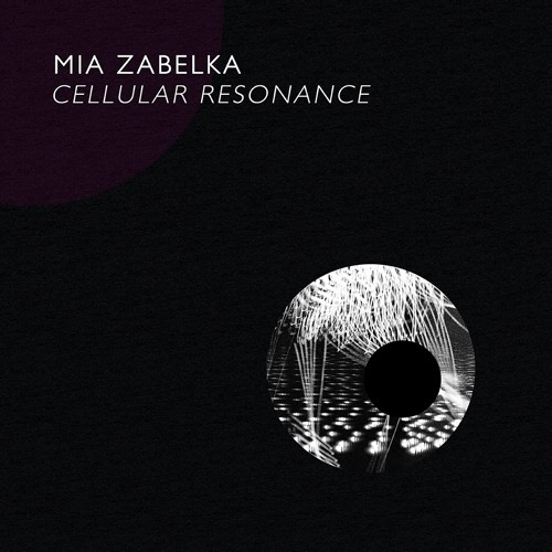 Mia Zabelka - Cellular Resonance #1