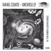 Rafael Cerato - Universe ~ Eleatics Records ~ Premiere
