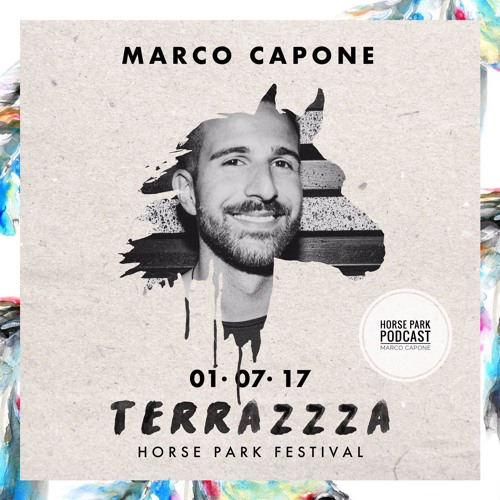 Terrazzza Horse Park Festival Podcast By Marco Capone By