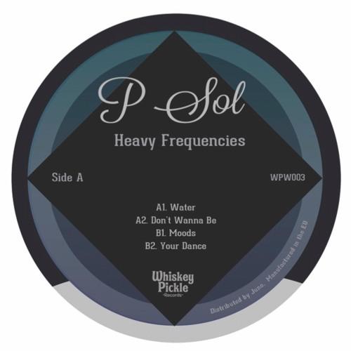 Sleazy Peek: P-Sol - Moods (Whiskey Pickle)