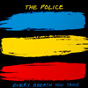 The Police - Every Breath You Take (PR3ACH Bootleg)