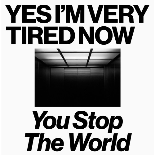 You Stop The World