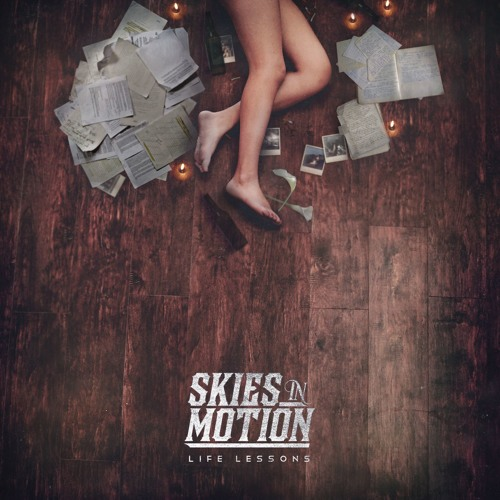 Skies In Motion - Life Lessons
