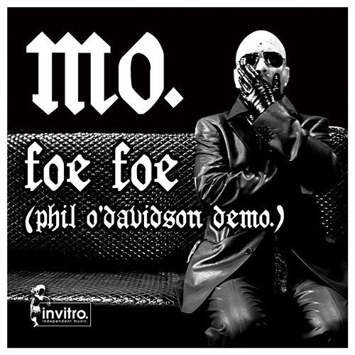 MO. - Foe Foe (Phil O'Davidson DeMO.)