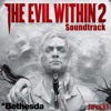 The Evil Within 2 Soundtrack ost - Trailer Theme