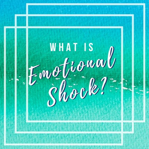 Emotional Shock   Mind Body Connection   Trauma Therapy