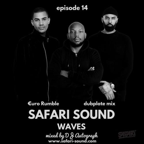 SAFARI SOUND WAVES BY DJ AUTOGRAPH - EPISODE 14 PT1