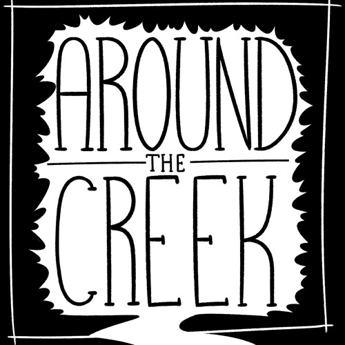 Around The Creek - Mona's Room