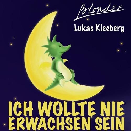 Blondee & Lukas Kleeberg - Ich wollte nie Erwachsen sein (Bootleg)