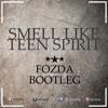 Nirvana - Smell Like  Teen Spirit ( Fozda Bootleg 2017)
