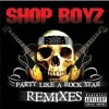 Party Like A Rockstar (remix)