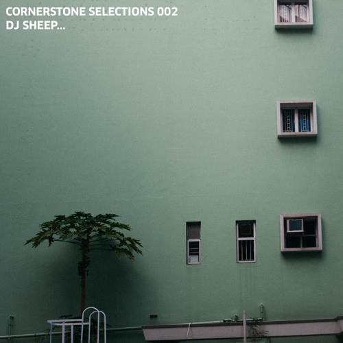 CORNERSTONE SELECTIONS 002 - DJ Sheep