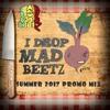 I DROP MAD BEETZ (Bag-o-Beetz summer 2017 promo mix)