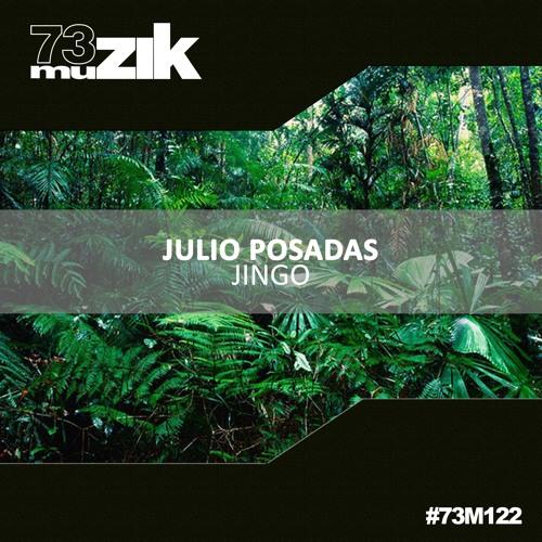 73M122 : Julio Posadas - Jingo (Original Mix)