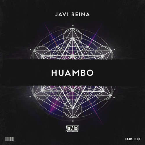 Javi Reina - Huambo [OUT NOW]
