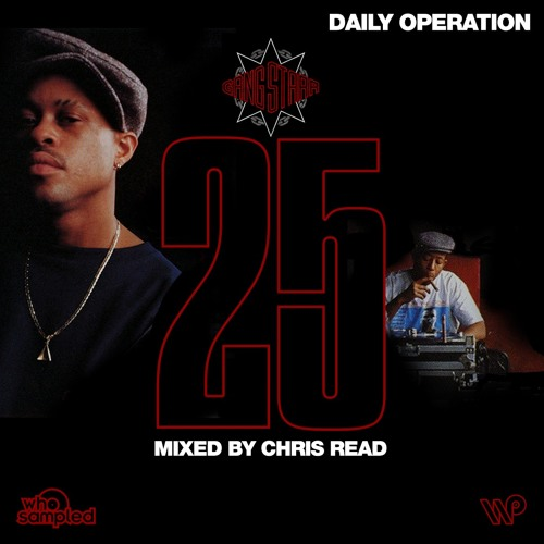 Gang Starr 'Daily Operation' 25th Anniversary Mixtape mixed by Chris Read