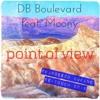 Download Db Boulevard feat. Moony - Point of view (Francesco Cofano Re-Touch 2015) Mp3