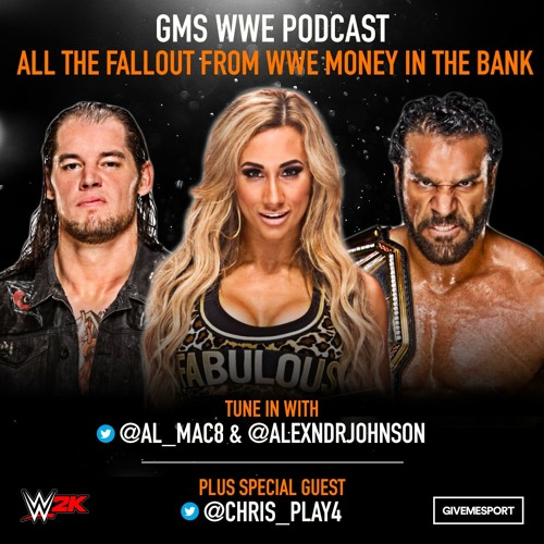 GMS WWE Podcast: Money in the Bank fallout