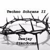 Techno Schranz II Dj Stardooms