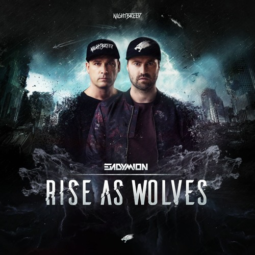 Endymion - Rise As Wolves (OUT NOW)