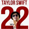 22nd Birthday Song (22 Taylor Swift)