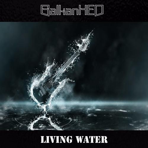 BWPF023 - BalkanHED - Living Water (Free Download)