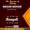 Repeat Rangoli - Madan Mohan Special Film Songs on 29th June at 11.30PM.