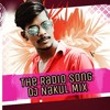 The Radio Song Indian Replica Mix by DJ Nakul